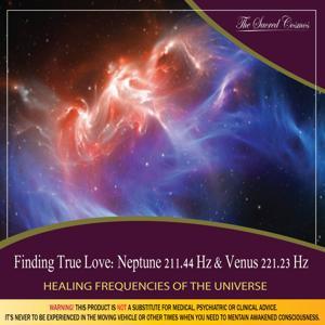 Finding True Love: (Binaural Beats & Isochronic Tones Neptune - 211.44 Hz & Venus - 221.23 Hz)