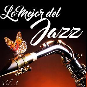 Lo Mejor Del Jazz, Vol. 3