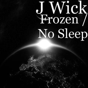 Frozen / No Sleep