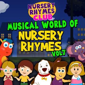 Musical World of Nursery Rhymes, Vol. 7