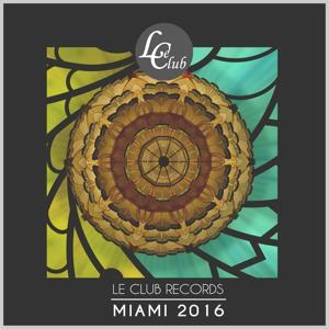 Le Club Records: Miami 2016