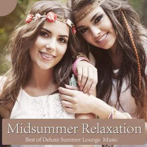Midsummer Relaxation (Best of Deluxe Summer Lounge Music)