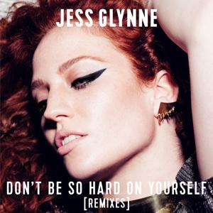 Don't Be So Hard On Yourself (Remixes)