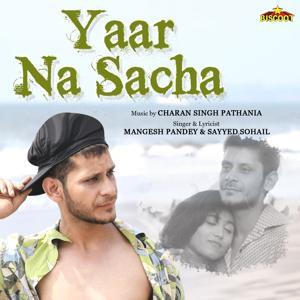 Yaar Na Sacha