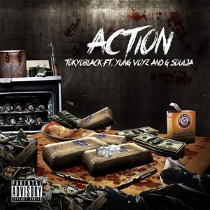 Action (feat. Yung Voyz & G Soulja)