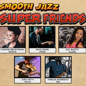 Smooth Jazz Super Friends