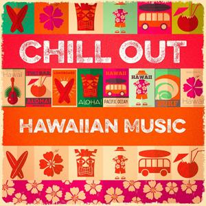 Chill Out Hawaiian Music