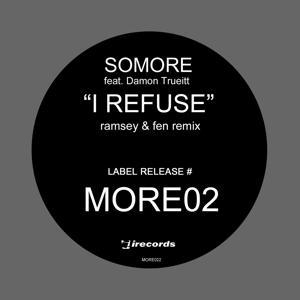 I Refuse: Collected, Vol. 2 (Ramsey & Fen Remixes)