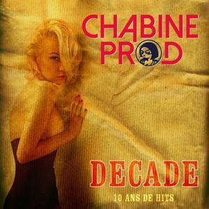 Chabine Prod Decade (10 ans de hits)