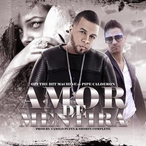 Amor de Mentira (feat. Pipe Calderon)