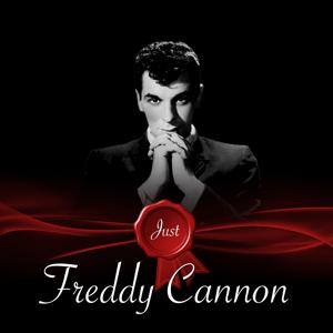Just - Freddy Cannon