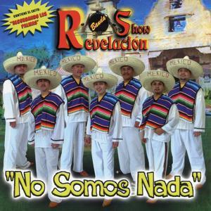 No Somos Nada...Recordando Las Palmas