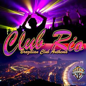 Club Rio: Brazilian Club Anthems