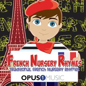French Nursery Rhymes: Traditional French Children's Songs