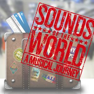 Sounds of the World: A Musical Journey