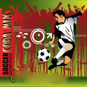 Soccer Soundtracks: Copa Mix