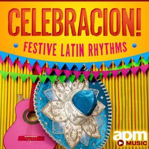 Celebración!: Festive Latin Rhythms