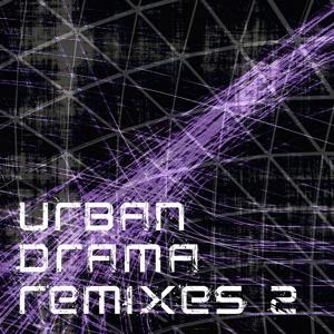 Urban Drama Remixes, Vol. 2