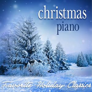 Christmas Piano: Favorite Holiday Classics