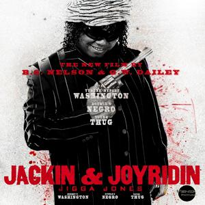 Jackin and Joyridin'