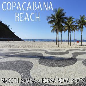 Copacabana Beach: Smooth Samba & Bossa Nova Beats