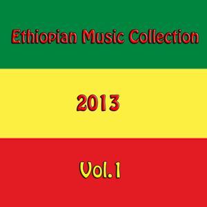 Ethiopian Music Collection 2013, Vol. 1