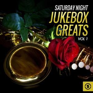 Saturday Night Jukebox Greats, Vol. 1