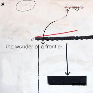 The Wonder of a Frontier