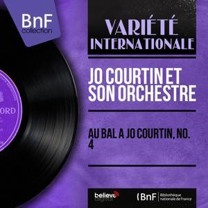 Au bal à Jo Courtin, no. 4 (Mono Version)