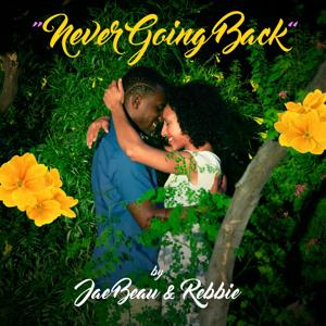 Never Going Back (feat. Rebbie)