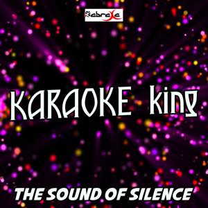 The Sound of Silence (Karaoke Version) (Originally Performed by Disturbed)
