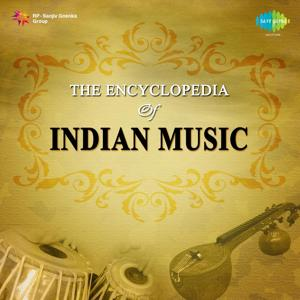 The Encyclopedia of Indian Music