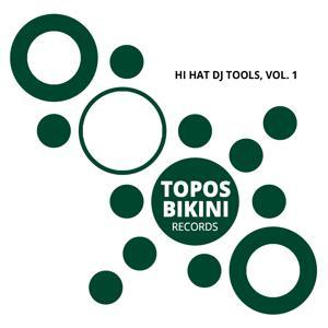 Hi Hat DJ Tools, Vol. 1