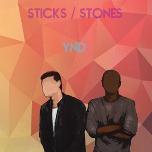 Sticks / Stones