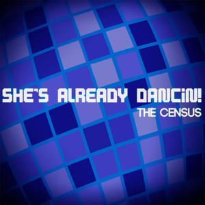 She's Already Dancin!