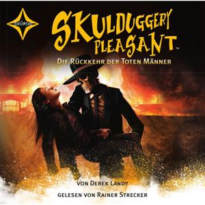 Skulduggery Pleasant - Folge 8: Die Rückkehr der toten Männer