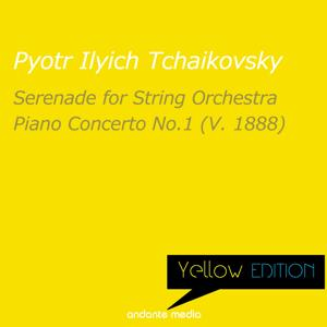 Yellow Edition - Tchaikovsky: Serenade for String Orchestra & Piano Concerto No. 1