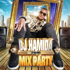 DJ Hamida Mix Party 2016