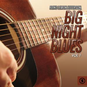 Big Night Blues, Vol. 1