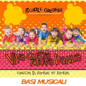 Viva questa nuova danza (Canzoni di bambini per bambini) (Basi musicali)