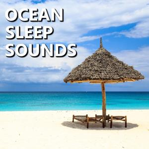 Ocean Sleep Sounds