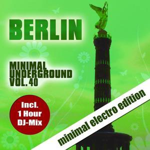 Berlin Minimal Underground, Vol. 40