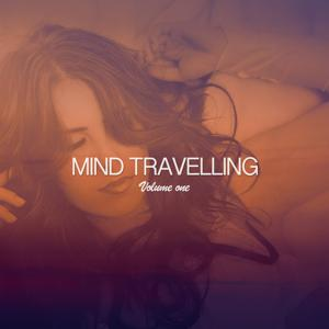 Mind Travelling, Vol. 1 (Chilling World Music)