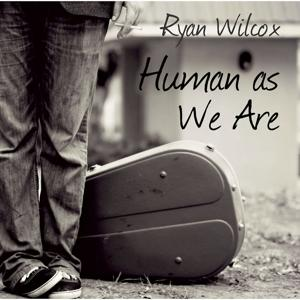 Human as We Are