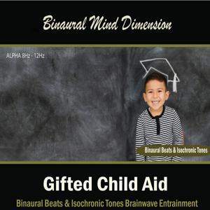Gifted Child Aid: (Binaural Beats & Isochronic Tones)