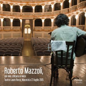Dal vivo, chitarra e voce (Teatro Lauro Rossi, Macerata 23 Luglio 2015)