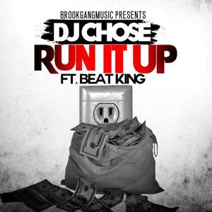 Run It Up (feat. Beat King)
