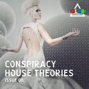 Conspiracy House Theories Issue 08
