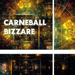 Carneball Bizzare