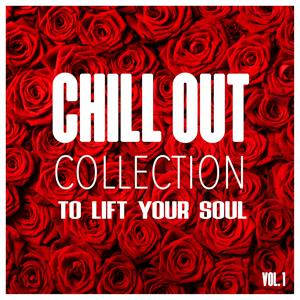 Chill Out Collection, To Lift Your Soul, Vol. 1